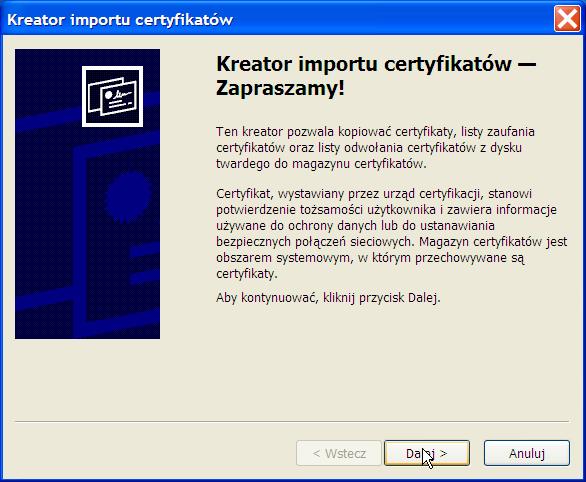 instalacja certyfikatu prywatnego - Win XP - krok 1.