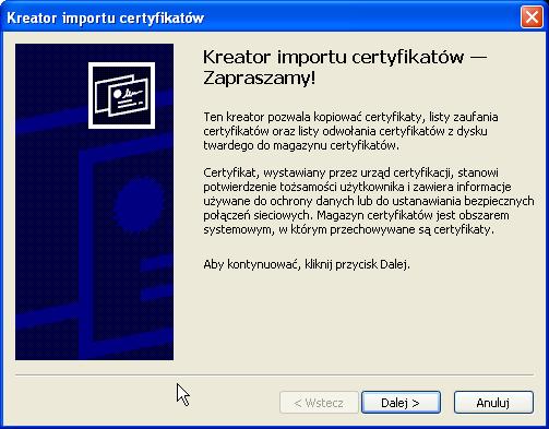 Instalacja certyfikatu publicznego wWindows XP - krok 3.