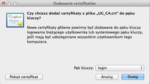 Instalacja certyfikatu głównego - krok 2. Dodajemy certyfikat UG dopęku kluczy.