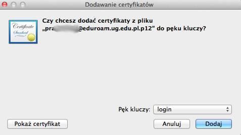 Instalacja certyfikatu prywatnego - krok 2. Dodajemy certyfikat dopęku kluczy.